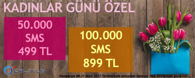 Oplavus Telekom - 2017 Kadınlar Günü Kampanyası 50bin SMS 499TL.