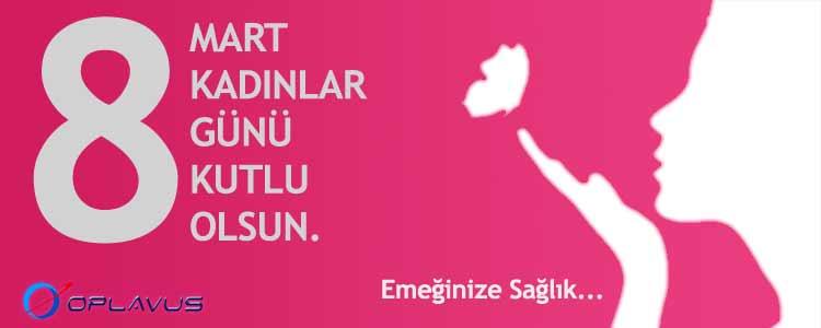 Oplavus Telekom - 8 Mart 2017 Dünya Emekçi Kadınlar Gününüzü Kutlar.