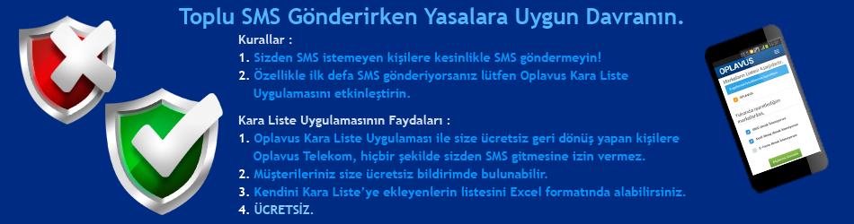 SMS almak istemeyen müşterileriniz için, Oplavus Telekom'dan ücretsiz Kara Liste Uygulaması.